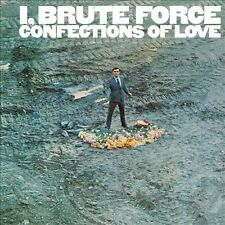 I, Brute Force: Confections of Love by Brute Force (CD, Oct-2010, Bar/None...