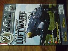 4µ? Revue 2e Guerre Mondiale  n°58 Luftwaffe Kharkov 1942 Richthofen Heydrich