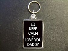KEEP CALM WE LOVE YOU DADDY BLACK KEYRING BIRTHDAY GIFT FATHERS DAY PRESENT