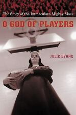 O God of Players: The Story of the Immaculata Mighty Macs (Religion and American