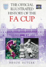 B Butler The Official Illustrated History of the FA Cup Very Good Book