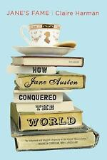 Jane's Fame : How Jane Austen Conquered the World by Claire Harman (2011, Paperb