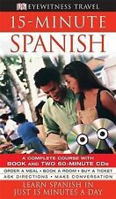 15-minute Spanish: Learn Spanish in Just 15 Minutes a Day by Dorling Kindersley