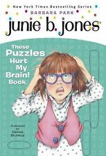 A Stepping Stone Book(TM) Ser.: Junie B.'s These Puzzles Hurt My Brain! by...