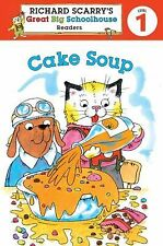 Cake Soup by Richard Scarry and Erica Farber (2011, Paperback)