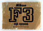 Nikon F3 High-Point Original Instruction Manual - 46 pages - Sept. 1982