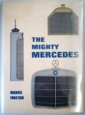 THE MIGHTY MERCEDES MICHAEL FROSTICK CAR BOOK