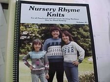 Nursery Rhyme Knits for All Punch Card & Electronic Knitting Machines 87 pages