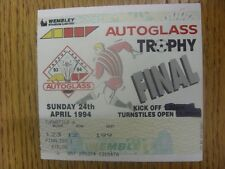 24/04/1994 Ticket: Football League Trophy [Autoglass] Final - Huddersfield Town