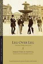 NEW - Leg over Leg: Volumes Three and Four (Library of Arabic Literature)
