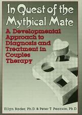 In Quest of the Mythical Mate : A Developmental Approach to Diagnosis and...