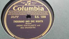 ANDRE KOSTELANETZ THOUSAND AND ONE NIGHTS &  WALTZ FROM SARI COLUMBIA DX1588
