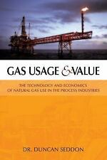 Gas Usage & Value: The Technology and Economics of Natural Gas Use in the Proces