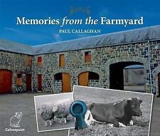 Memories from the Farmyard