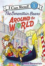 I Can Read Level 1: The Berenstain Bears Around the World by Mike Berenstain...