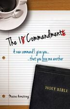 The 1 Commandment : A New Command I Give You, That You Love One Another by...
