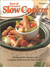 Best of Country Slow Cooker Recipes, Vol 2 - 230 recipes & complete meals HB