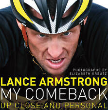 My Comeback: Up Close and Personal, Lance Armstrong