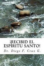 Manuales de Estudio Bíblico Cruz: ¡Recibid el Espíritu Santo! : Un Curso...