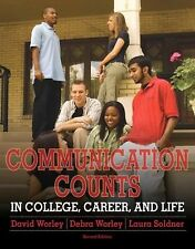 Communication Counts in College, Career, and Life (2nd Edition), Soldner, Laura