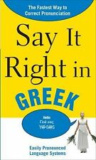 Say It Right in Greek: The Fastest Way to Correct Pronunciation (Say It Right! S
