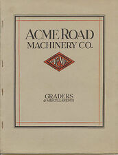 Acme Road Machinery Co. 1927 catalogue Graders & Miscellaneous