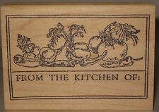 """Stamp Affair Rubber Stamp """"From the Kitchen of:"""" Vegetables"""