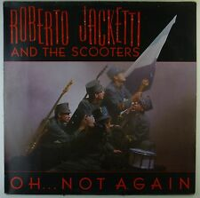 "12"" Maxi - Roberto Jacketti And The Scooters - Oh... Not Again - A2397"