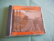 Arty Hill & The Long gone Daddys Back On The Rail CD LIKE NEW 2005