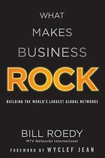What Makes Business Rock: Building the Worlds Largest Global Networks