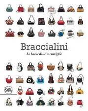 Braccialini: Bags in Wonderland / Le Borse Della Meraviglie by Fabiana Giacomott