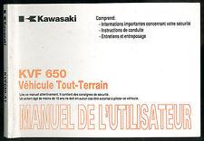 Manuel de l'utilisateur KAWASAKI KVF 650 A1 PRAIRIE entretien en Français QUAD