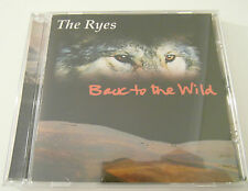 The Ryes - Back to the Wild ( CD Album 1999 ) Used very good