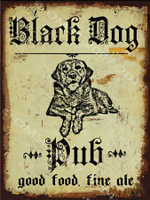 Black Dog Pub Metal Sign, Good Food, Fine Ale,Hunting Dog, Rustic Bar, Den Decor