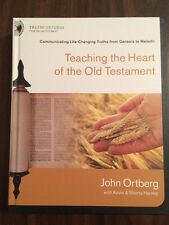 Teaching the Heart of the Old Testament - John Ortberg - $49.99 Retail Hardcover