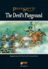 THE DEVILS PLAYGROUND - PIKE & SHOTTE - WARLORD GAMES - THIRTY YEARS WAR