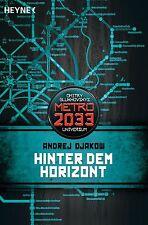 Metro 2033. Hinter dem Horizont von Andrej Djakow (2013)  schweres TB