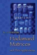 Hadamard Matrices and Their Applications by K. J. Horadam (2006, Hardcover)