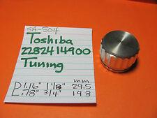 TOSHIBA 2282414900 TUNING KNOB SA-504 QUAD RECEIVER