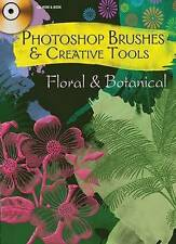 Photoshop Brushes and Creative Tools: Floral and Botanical (Electronic Clip Art