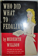 WHO DID WHAT TO FEDALIA? BY MEREDITH WILLSON *INSCRIBED*FIRST ED*