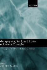 Metaphysics, Soul, and Ethics in Ancient Thought : Themes from the Work of...