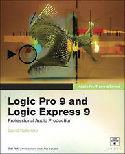Apple Pro Training Series: Logic Pro 9 and Logic Express 9 by David Nahmani (Mix
