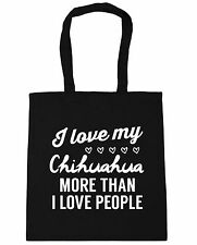 I love my chihuahua more than I love people Tote Shopping Gym Beach Bag 42cm x38