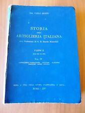 Gen. Carlo Montù STORIA DELLA ARTIGLIERIA ITALIANA vol 4 Artiglierie Garibaldine