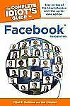 The Complete Idiot's Guide to Facebook, 3E (Complete Idiot's Guides (C-ExLibrary