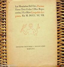 Las montañas del oro: Poema, Lepoldo Lugones, Ediciones Centurión, año 1947