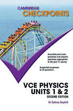 Cambridge Checkpoints VCE Physics Units 1 and 2 by Sydney Boydell (Paperback,...