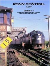 Penn Central In Color Vol 1: Operations in Western New England and Upstate NY