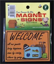 "Novelty Gift Magnetic sign fridge magnet ""Welcome to all our Guests"""
